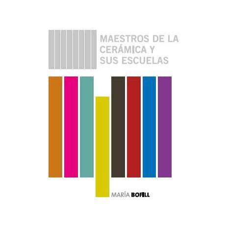 Catalogue – Maestros de la cerámica y sus esculeas, María Bofil – 14-11-14 to 1-2-15