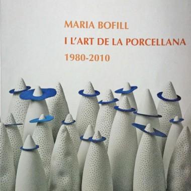 Catàleg – Maria Bofill I l'art de Porcellana 2010 -2011