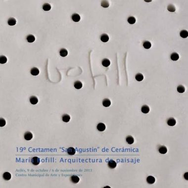 """19º Certamen """"San Agustín"""" de Cerámica María Bofill: Arquitectura de paisaje – 2013"""